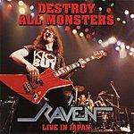 Raven Destroy All Monsters: Live In Japan
