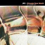 J.F.C. Strange New World (3-Track Single)
