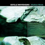 Estelle Montenegro Shallow Minds / Feel