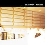 Guardner Remixes (4-Track Maxi Single)