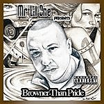 Mr. Lil One Browner Than Pride (Parental Advisory)