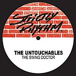 The Untouchables The Swing Doctor (4-Track Maxi-Single)