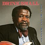 Drink Small The Blues Doctor