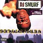 DJ Smurf Versastyles (Parental Advisory)