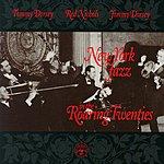 Jimmy Dorsey New York Jazz In The Roaring Twenties