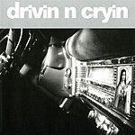 Drivin' N' Cryin' Drivin' N' Cryin'