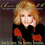 Ann-Margret God Is Love: The Gospel Sessions
