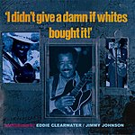Jimmy Johnson I Didn't Give A Damn If Whites Bought It, Vol.2