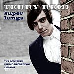 Terry Reid Super Lungs: The Complete Studio Recordings 1966-1969