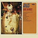 Sue Raney All By Myself (Remastered)