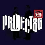 Project 86 Rival Factions