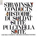 Igor Stravinsky Stravinsky Conducts Stravinsky: L'Histoire Du Soldat Suite/Pulcinella Suite