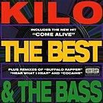 Kilo The Best & The Bass (Parental Advisory)