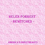 Helen Forrest Bewitched