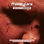 Freestylers Raw As F*ck: Remixed
