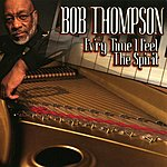 Bob Thompson Ev'ry Time I Feel The Spirit