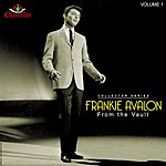 Frankie Avalon Frankie Avalon: From The Vault, Vol.1