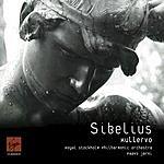 Jean Sibelius Kullervo, Symphonic Poem, Op.7
