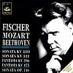 Edwin Fischer Piano Sonatas Nos.10 & 11/Movement, K.396/Fantasia, K.475/Piano Sonata No.31, Op.110
