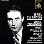 Sergiu Celibidache Symphony No.104 in D Major, H.1/104 'London'/Jeux, L.126/Jeux De Cartes