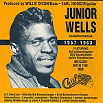 Junior Wells Junior Wells: 1957-1963