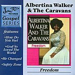 Albertina Walker Freedom