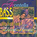 Fontella Bass Now That I Found A Good Thing