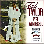 Ted Taylor Ever Wonderful, Vol.2