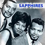 The Sapphires Who Do You Love