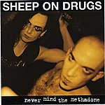 Sheep On Drugs Never Mind The Methadone (Instrumentals)(2-Track Single)