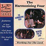 The Harmonizing Four Working For The Lord