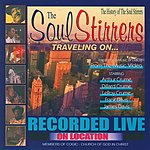 The Soul Stirrers Traveling On…
