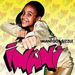 Imani Got Sizzle EP