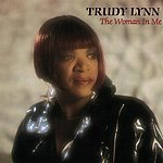 Trudy Lynn The Woman In Me