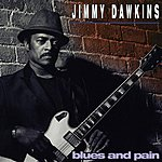 Jimmy Dawkins Blues & Pain