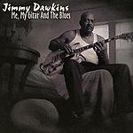 Jimmy Dawkins Me, My Gitar & The Blues