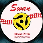 The Dreamlovers Amazons & Coyotees / Together