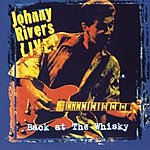 Johnny Rivers Back At The Whiskey Live!