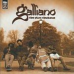 Galliano The Plot Thickens (With Bonus Stracks)