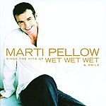 Marti Pellow Marti Pellow Sings The Hits Of Wet Wet Wet & Smile