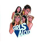 Girls Aloud What Will The Neighbours Say? (UK Version)
