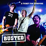 Busted Live: A Ticket For Everyone (International Version)