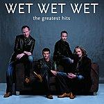 Wet Wet Wet The Greatest Hits (International Version)