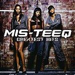 Mis-Teeq Greatest Hits