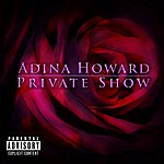 Adina Howard Private Show (Parental Advisory)