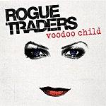 Rogue Traders Voodoo Child (Single)