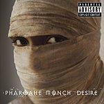 Pharoahe Monch Desire