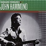 John Hammond Vanguard Visionaries: John Hammond