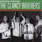 The Clancy Brothers Vanguard Visionaries: The Clancy Brothers