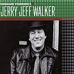 Jerry Jeff Walker Vanguard Visionaries: Jerry Jeff Walker